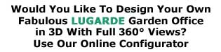 Click Here For Lugarde garden house and online configurator